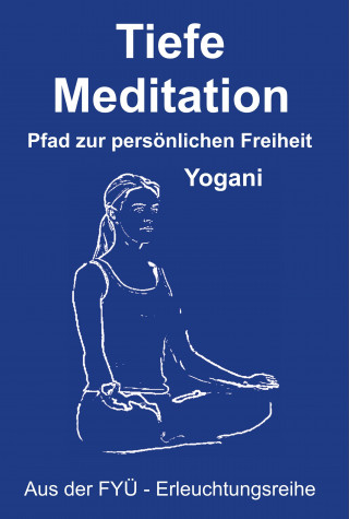 Yogani: Tiefe Meditation