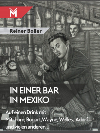 Reiner Boller: In einer Bar in Mexiko