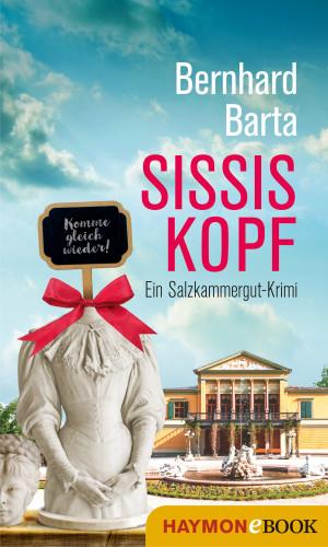 Bernhard Barta: Sissis Kopf
