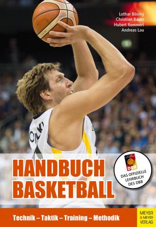 Lothar Bösing, Hubert Remmert, Andreas Lau, Christian Bauer: Handbuch Basketball