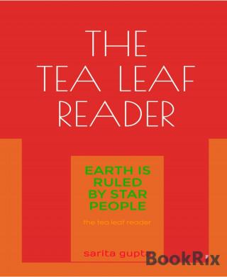 Sarita Gupta: The Tea Leaf Reader
