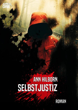 Ann Hilborn: SELBSTJUSTIZ