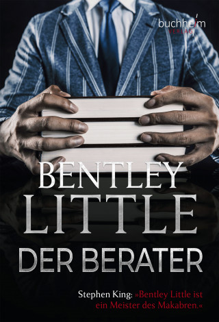 Bentley Little: Der Berater