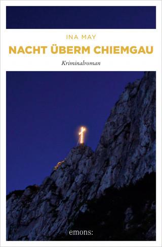 Ina May: Nacht überm Chiemgau