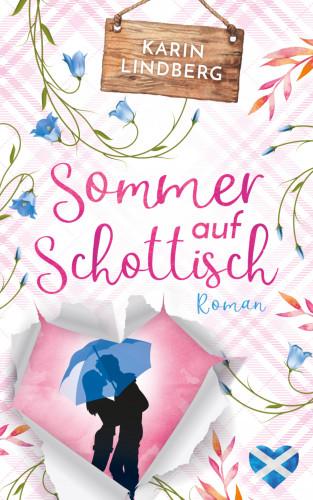 Karin Lindberg: Sommer auf Schottisch