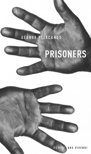 George Pelecanos: Prisoners