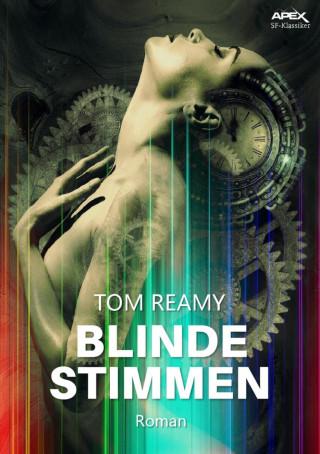 Tom Reamy: BLINDE STIMMEN