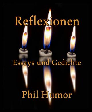 Phil Humor: Reflexionen