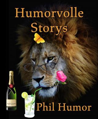 Phil Humor: Humorvolle Storys