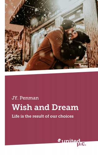Penman JY.: Wish and Dream