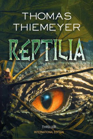 Thomas Thiemeyer: Reptilia