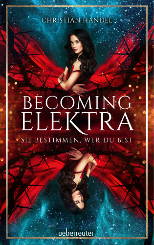 Christian Handel: Becoming Elektra