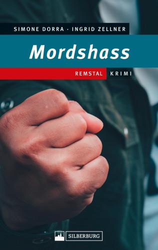 Simone Dorra, Ingrid Zellner: Mordshass