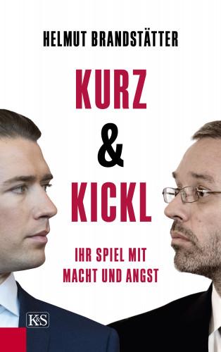 Helmut Brandstätter: Kurz & Kickl