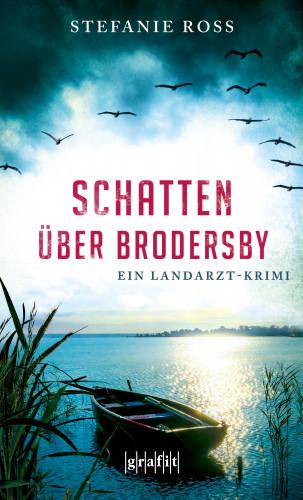 Stefanie Ross: Schatten über Brodersby