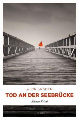 Gerd Kramer: Tod an der Seebrücke