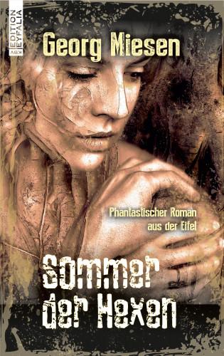 Georg Miesen: Sommer der Hexen