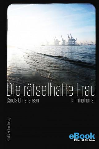 Carola Christiansen: Die rätselhafte Frau