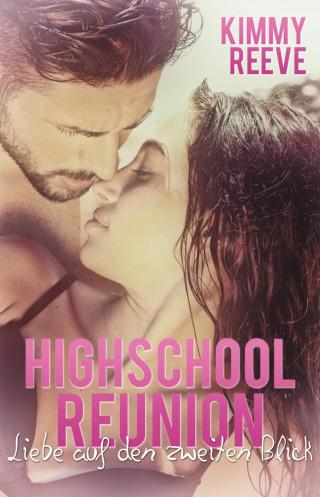 Kimmy Reeve: Highschool Reunion
