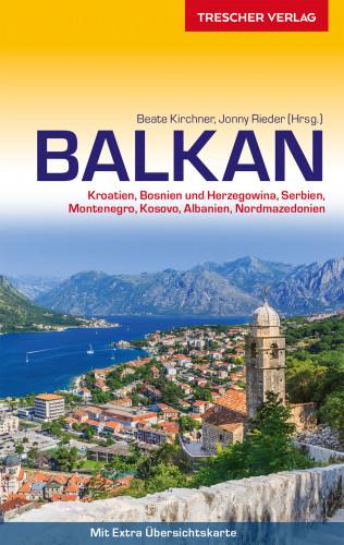 Beate Kirchner, Jonny Rieder: Reiseführer Balkan