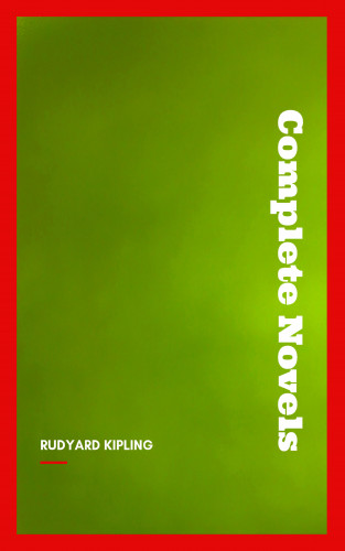 Rudyard Kipling: Rudyard Kipling: The Complete Novels and Stories (Book Center)