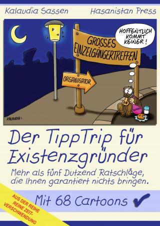 Kalaudia Sassen, Claudia Sassen: Der TippTrip für Existenzgründer