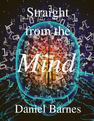 Daniel Barnes: Straight from the Mind