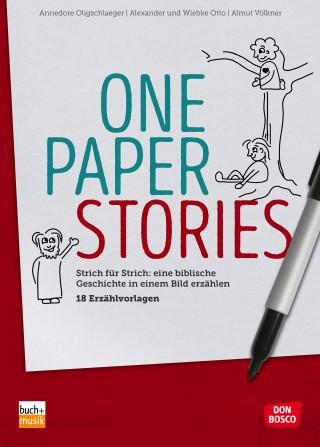 Annedore Oligschlaeger, Alexander Otto, Wiebke Otto, Almut Völkner: One Paper Stories