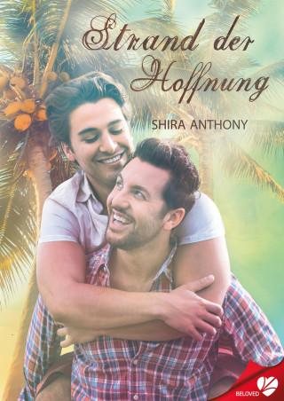 Shira Anthony: Strand der Hoffnung