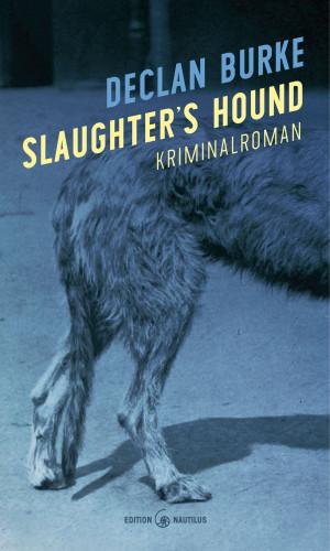 Declan Burke: Slaughter's Hound