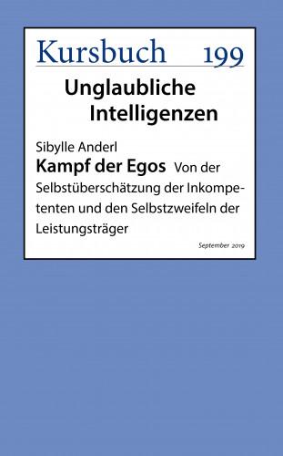 Sibylle Anderl: Kampf der Egos