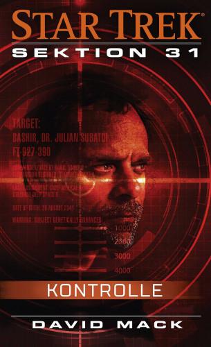 David Mack: Star Trek - Sektion 31: Kontrolle