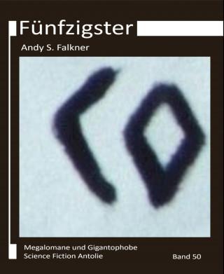 Andy S. Falkner: Fünfzigster