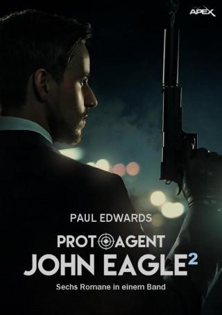 Paul Edwards: PROTO-AGENT JOHN EAGLE, BAND 2