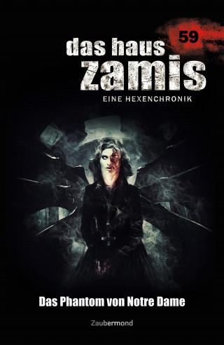 Simon Borner, Logan Dee: Das Haus Zamis 59 - Das Phantom von Notre Dame