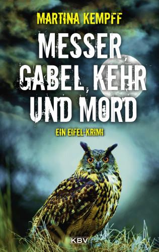 Martina Kempff: Messer, Gabel, Kehr und Mord