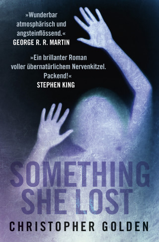 Christopher Golden: Something she lost