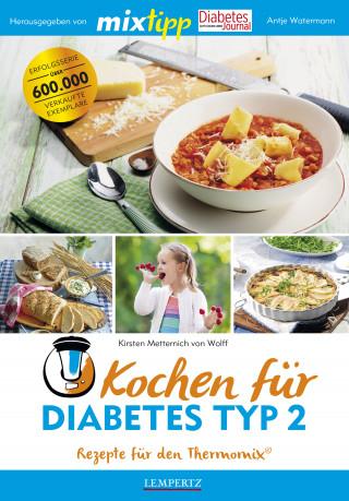 Kirsten Metternich von Wolff: MIXtipp Kochen für Diabetes Typ2
