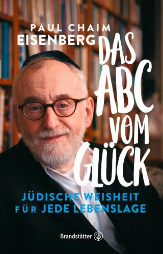 Oberrabbiner Prof. Paul Chaim Eisenberg: Das ABC vom Glück