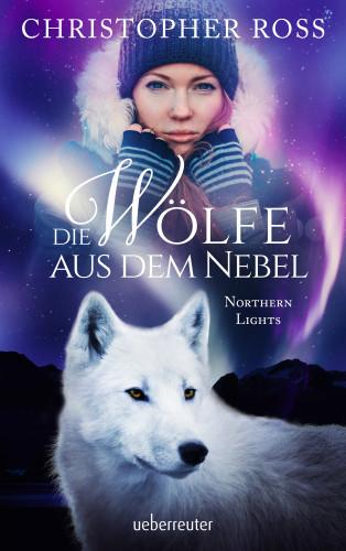 Christopher Ross: Northern Lights - Die Wölfe aus dem Nebel
