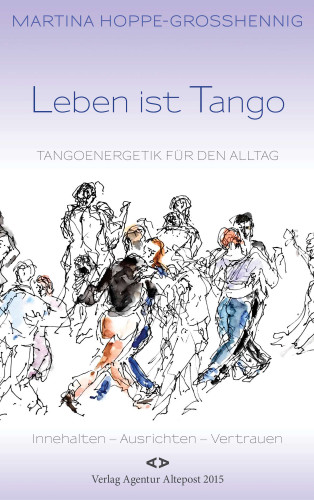 Martina Hoppe-Großhennig: Leben ist Tango