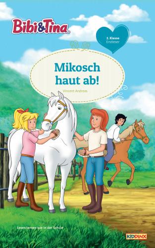 Vincent Andreas: Bibi & Tina - Mikosch haut ab!