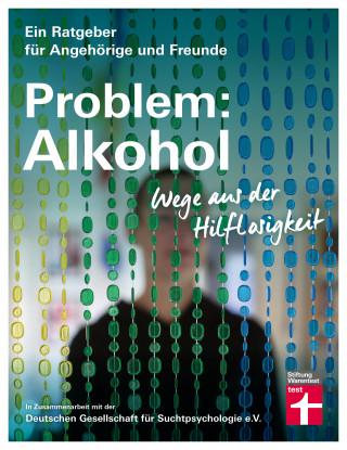 Dr. Christine Hutterer: Problem: Alkohol