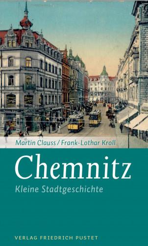 Martin Clauss, Frank-Lothar Kroll: Chemnitz