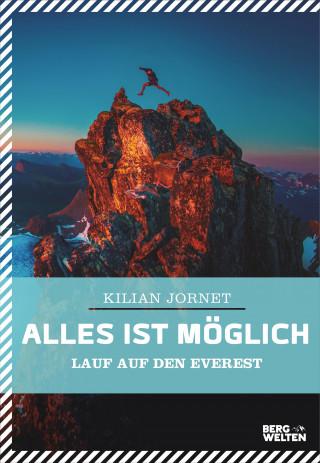 Kilian Jornet: Alles ist möglich