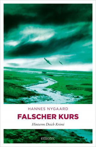Hannes Nygaard: Falscher Kurs