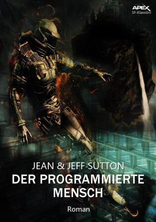 Jean Sutton, Jeff Sutton: DER PROGRAMMIERTE MENSCH