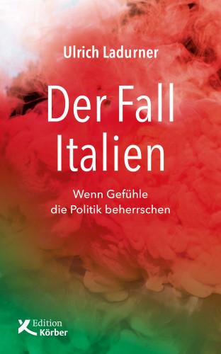 Ulrich Ladurner: Der Fall Italien