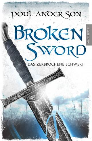 Poul Anderson: Broken Sword - Das zerbrochene Schwert
