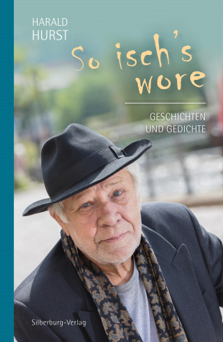 Harald Hurst: So isch's wore
